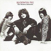 Blodwyn Pig – The Modern Alchemist