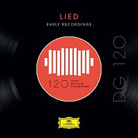 Různí interpreti – DG 120 – Lied: Early Recordings
