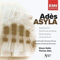 Thomas Ades, Birmingham Contemporary Music Group – Ades: Asyla