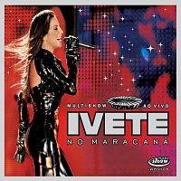 Ivete Sangalo – Ivete - Multishow Ao Vivo No Maracana