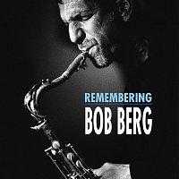 Bob Berg – Remembering Bob Berg