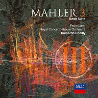 Petra Lang, Royal Concertgebouw Orchestra, Riccardo Chailly – Mahler: Symphony No.3