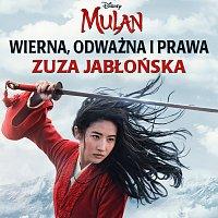 """Zuza Jabłońska – Wierna, odważna i prawa [z filmu """"Mulan""""]"""