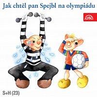 Divadlo Spejbla a Hurvínka – Jak chtěl pan Spejbl na olympiádu MP3