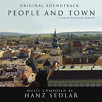 Hanz Sedlář – People and Town - Original Soundtrack