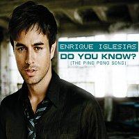 Enrique Iglesias – Do You Know? (The Ping Pong Song)