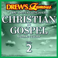 The Hit Crew – Drew's Famous The Instrumental Christian And Gospel Collection [Vol. 2]