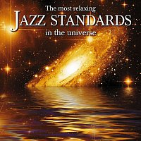Různí interpreti – The Most Relaxing Jazz Standards In The Universe