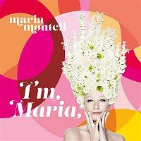 Maria Montell – I'm Maria