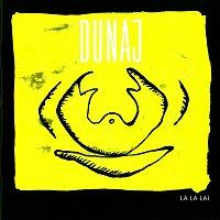 Dunaj – La La Lai