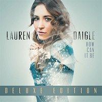 Lauren Daigle – How Can It Be (Deluxe Edition)