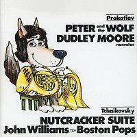 Dudley Moore, The Boston Pops Orchestra, John Williams – Prokofiev: Peter & The Wolf; Tchaikovsky: Nutcracker Suite