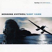 Henning Kvitnes – Godt vann