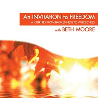 Beth Moore – An Invitation To Freedom