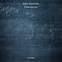 Gidon Kremer, Patricia Kopatchinskaja, Kremerata Baltica – Giya Kancheli: Chiaroscuro