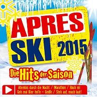 Různí interpreti – Apres Ski 2015 - Die Hits der Saison