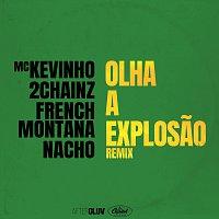 MC Kevinho, 2 Chainz, French Montana, Nacho – Olha A Explosao [Remix]