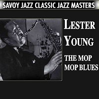Lester Young – The Mop Mop Blues