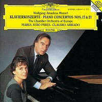 Maria Joao Pires, Chamber Orchestra Of Europe, Claudio Abbado – Mozart: Piano Concertos Nos.17 & 21