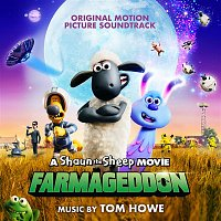 Various  Artists – A Shaun the Sheep Movie: Farmageddon (Original Motion Picture Soundtrack)
