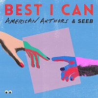 American Authors, Seeb – Best I Can
