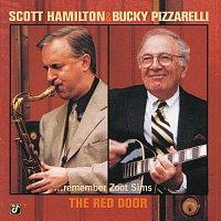 Scott Hamilton, Bucky Pizzarelli – The Red Door - Scott Hamilton & Bucky Pizzarelli Remember Zoot Sims