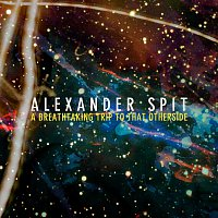 Alexander Spit – A Breathtaking Trip To That Other Side