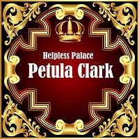 Petula Clark – Helpless Palace