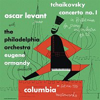 Oscar Levant, Pyotr Ilyich Tchaikovsky, Eugene Ormandy, The Philadelphia Orchestra – Tchaikovsky: Piano Concerto No. 1, Op. 23 (Remastered)