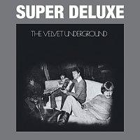 The Velvet Underground – The Velvet Underground [45th Anniversary / Super Deluxe]