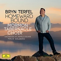 Bryn Terfel, The Mormon Tabernacle Choir, Orchestra at Temple Square, Mack Wilberg – Homeward Bound