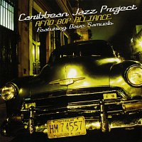 Caribbean Jazz Project, Dave Samuels – Afro Bop Alliance