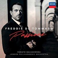 Freddie De Tommaso, London Philharmonic Orchestra, Renato Balsadonna – Passione