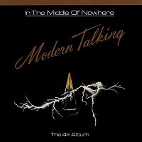 Modern Talking – In The Middle Of Nowhere