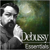 Various Artists.. – Debussy Essentials