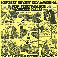 """Locomotiv GT – """"Képzelt riport egy Amerikai Pop-festiválról"""" összes dalai & Harmincéves vagyok – CD"""