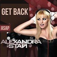 Alexandra Stan – Get Back Asap