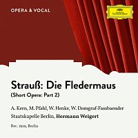 Margret Pfahl, Adele Kern, Hermann Weigert, Willi Domgraf-Fassbaender – Strauss: Die Fledermaus: Part 2