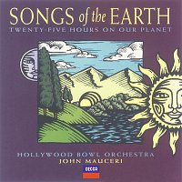 Hollywood Bowl Orchestra, John Mauceri – Songs Of The Earth
