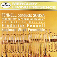 Eastman Wind Ensemble, Frederick Fennell – Fennell conducts Sousa: 24 Favorite Marches