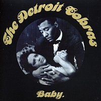 The Detroit Cobras – Baby