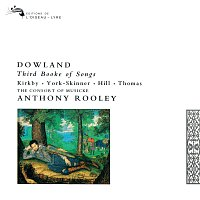 The Consort of Musicke, Anthony Rooley – Dowland: Third Booke of Songs