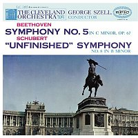 """George Szell, Ludwig van Beethoven, The Cleveland Orchestra – Beethoven: Smyphony No. 5, Op. 67 - Schubert: Symphony No. 8 """"Unfinished"""" (Remastered)"""