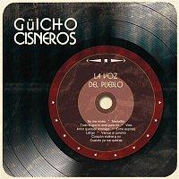 Guicho Cisneros – La Voz del Pueblo