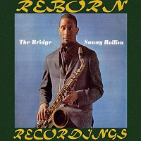 Sonny Rollins – The Bridge (HD Remastered)