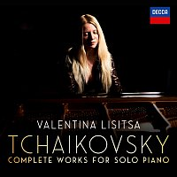 Valentina Lisitsa – Tchaikovsky: The Complete Solo Piano Works