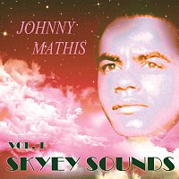 Johnny Mathis – Skyey Sounds Vol. 1