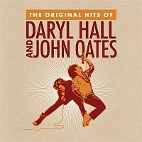 Daryl Hall & John Oates – The Original Hits Of Daryl Hall & John Oates