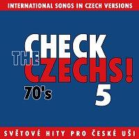 Různí interpreti – Check The Czechs! 70. léta - zahraniční songy v domácích verzích 5.