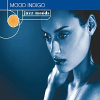 Různí interpreti – Jazz Moods: Mood Indigo